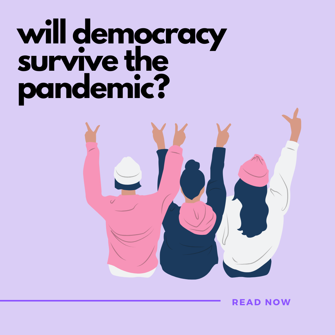 will democracy survive the pandemic